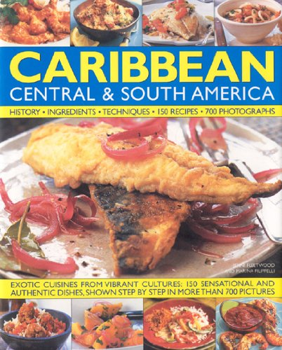 9780754819776: The Illustrated Food and Cooking of the CARIBBEAN CENTRAL & SOUTH AMERICA: