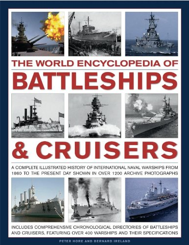 9780754820833: The World Encyclopedia of Battleships & Cruisers: The Complete Illustrated History of International Naval Warships from 1860 to the Present Day, Shown