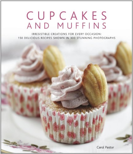 9780754821014: Cupcakes and Muffins: Irresistible creations for every occasion: 150 delicious recipes shown in 300 stunning photographs