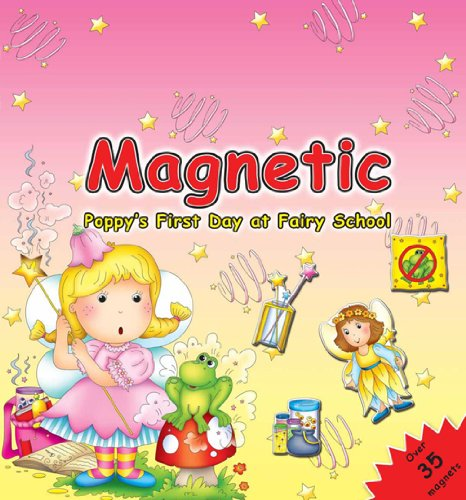 9780754821625: Magnetic Poppy's First Day at School (Magnetic Book)