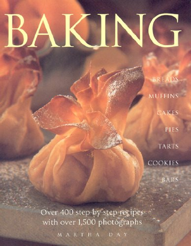 9780754822493: Baking: Breads Muffins Cakes Pies Tarts Cookies and Bars over 400 Step-by-Step Recipes with over 1500 Photographs