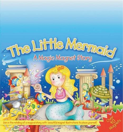 9780754822608: The Little Mermaid: A Magic Magnet Story