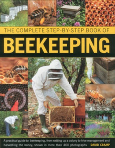 9780754823483: The Complete Step-by-Step Book of Beekeeping
