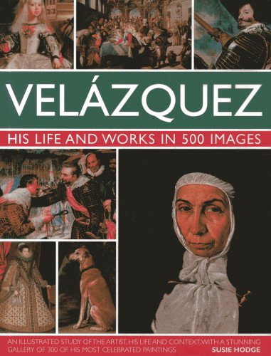 9780754824046: Velazquez: Life & Works in 500 Images