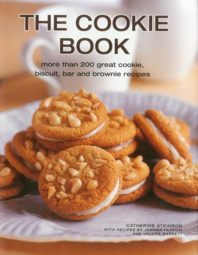 9780754824909: The Cookie Book: More Than 200 Great Cookie, Biscuit, Bar and Brownie Recipes