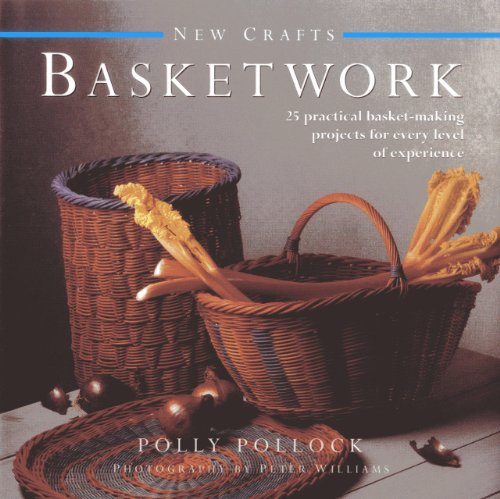9780754825128: New Crafts: Basketwork: 25 practical basket-making projects for every level of experience