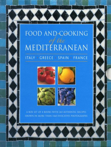 9780754825647: Food and Cooking of the Mediterranean: Italy, Greece, Spain & France: A box set of 4 96-page books with 265 authentic recipes shown in more than 1160 evocative photographs