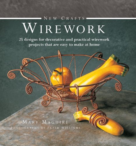 9780754826323: New Crafts: Wirework: 25 designs for decorative and practical wirework projects that are easy to make at home