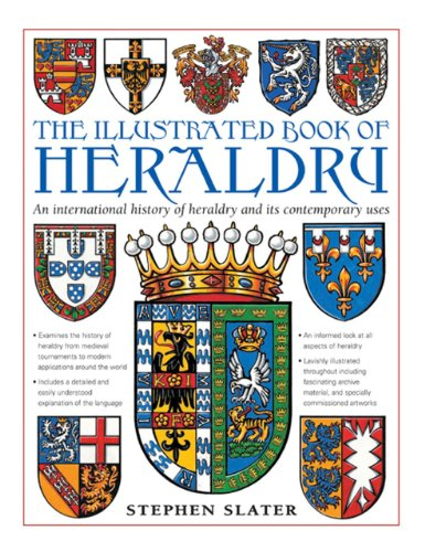 9780754826590: The Illustrated Book of Heraldry: An International History of Heraldry and Its Contemporary Uses