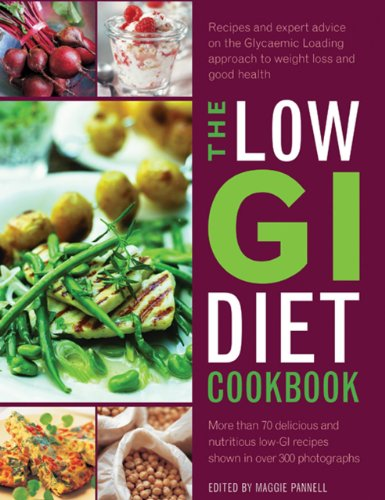 9780754826651: The Low GI Diet Cookbook: Recipes and Expert Advice on the Glycaemic Loading Approach to Weight Loss and Good Health