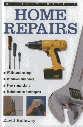 9780754826866: Do-It-Yourself: Home Repairs: A Practical Illustrated Guide To the Basic Skills Needed to Tackle Repairs in the Home