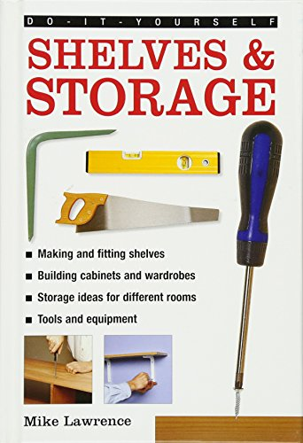 9780754827382: Do-It-Yourself: Shelves & Storage: A Practical Instructive Guide to Building Shelves and Storage Facilities in Your Home
