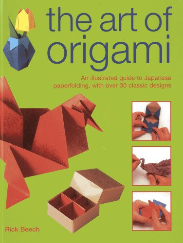 9780754827436: The Art of Origami: An Illustrated Guide to Japanese Paperfolding, with Over 30 Classic Designs