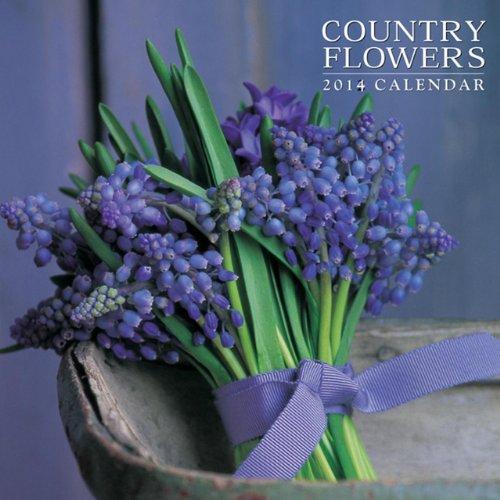 9780754827993: 2014 Calendar: Country Flowers: 12-Month Calendar Featuring Stunning Photographs Of Seasonal Flower Arrangements