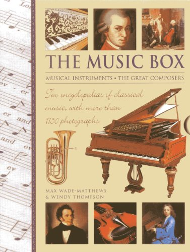 9780754828525: The Music Box: Musical Instruments And The Great Composers: Two Encyclopedias Of Classical Music, With More Than 1150 Photographs
