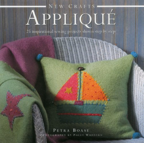 9780754829072: New Crafts: Applique: 25 Inspirational Sewing Projects Shown Step By Step