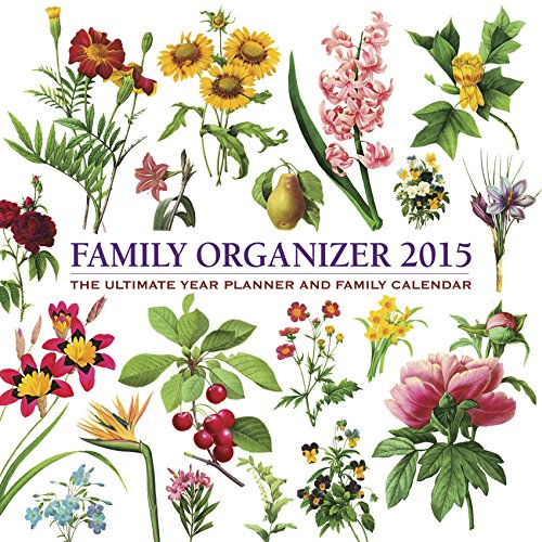 9780754829577: 2015 Calendar: Family Organizer: 12-Month Calendar with Delightful Redoute Floral Decorations, Featuring Space for the Whole Family to Write in Key Ev (Organizer Calendar)