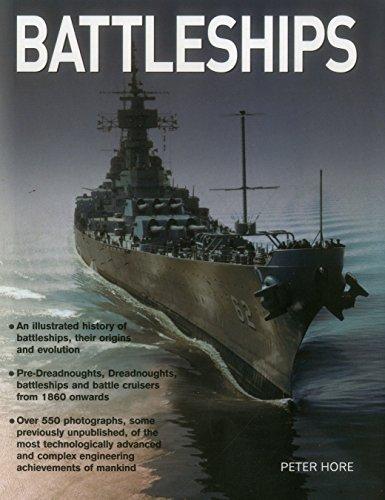 9780754829812: Battleships: An Illustrated History of Battleships, Their Origins and Evolution