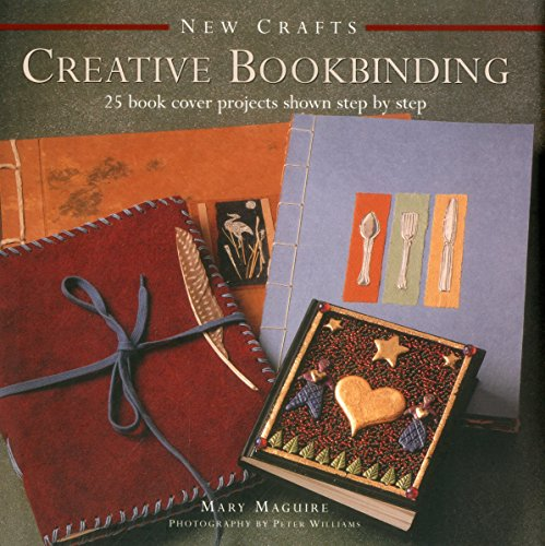 9780754830030: New Crafts: Creative Bookbinding: 25 Book Cover Projects Shown Step By Step