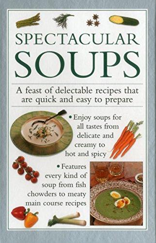 Spectacular Soups: Ferguson, Valerie