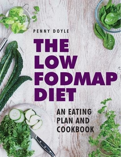 9780754831518: The Low-Fodmap Diet: An Eating Plan and Cookbook: Expert Dietary Advice With Help On Understanding Fodmap Foods And How They Affect Your Gut