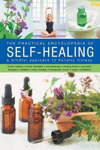The Practical Encyclopedia of Self-Healing: A Mindful: Airey, Raje, Houdret,