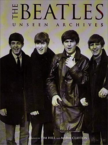 9780755000487: The Beatles : Unseen Archives