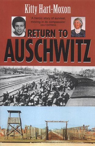 Return to Auschwitz: Kitty Hart-Moxon