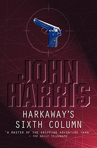 9780755102457: Harkaway's Sixth Column
