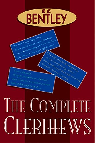 The Complete Clerihews (9780755103225) by E C Bentley