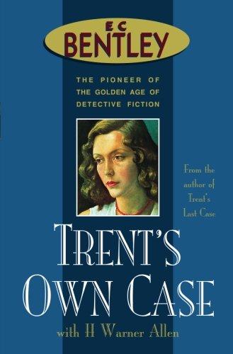 9780755103287: Trent's Own Case (Philip Trent)
