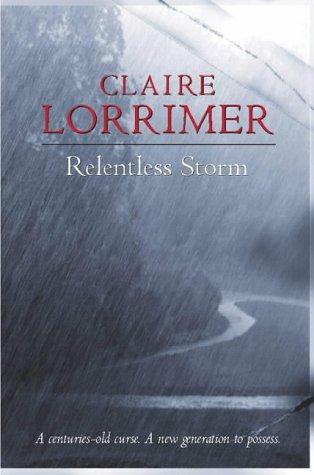 Relentless Storm: Lorrimer, Claire