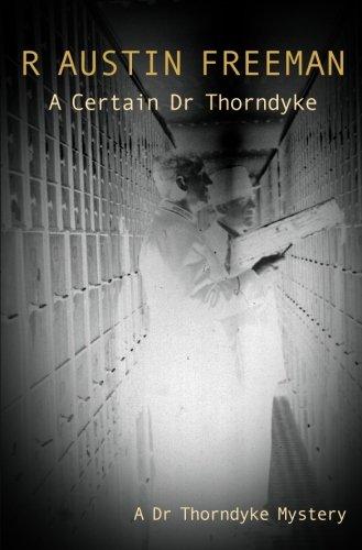 9780755103492: A Certain Dr Thorndyke