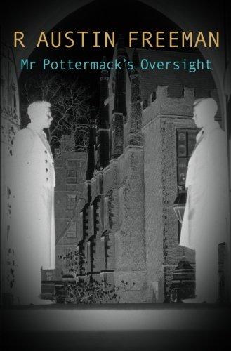 9780755103683: Mr Pottermack's Oversight (Dr. Thorndyke)