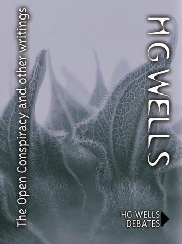 The Open Conspiracy: Wells, H.G.