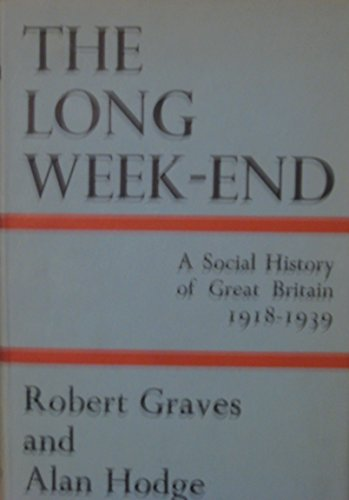 9780755106141: The Long Weekend: A Social History of Great Britain 1918-19390