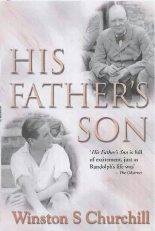 9780755106226: His Father's Son: The Life of Randolph Churchill