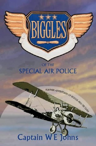 9780755107216: Biggles of the Special Air Police