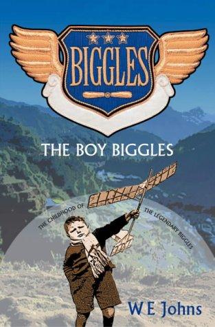 9780755107353: The Boy Biggles