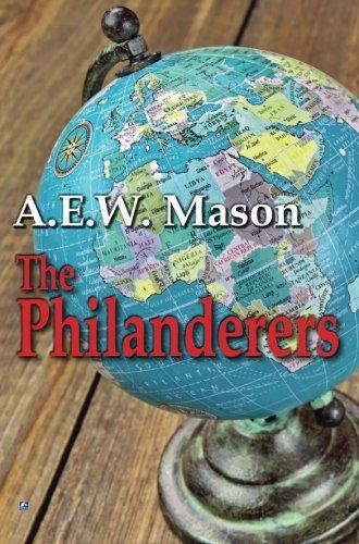 The Philanderers: Mason, A.E.W.