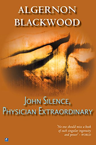 9780755108022: John Silence, A Physician Extraordinary