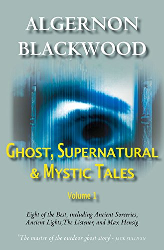 9780755108138: The Best Ghost Stories of Algernon Blackwood