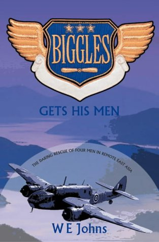 9780755108206: Biggles Gets His Men