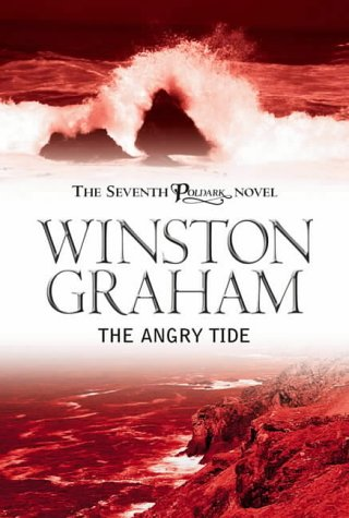 9780755108985: The Angry Tide: A Novel of Cornwall, 1789-1799 (Poldark 7)