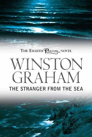 9780755109050: The Stranger from the Sea (Poldark)