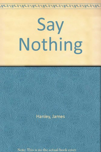 9780755109364: Say Nothing