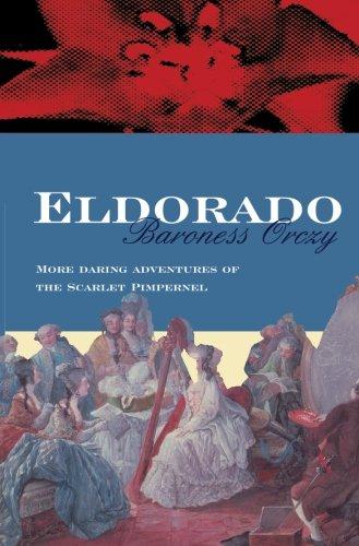 9780755111121: Eldorado (Scarlet Pimpernel)