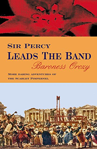 9780755111206: Sir Percy Leads the Band