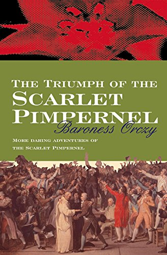 9780755111213: The Triumph Of The Scarlet Pimpernel