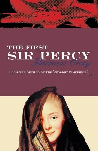 9780755111251: The First Sir Percy